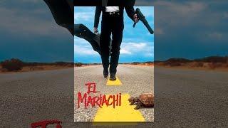 Download El Mariachi (1993) (Dubbed) Video