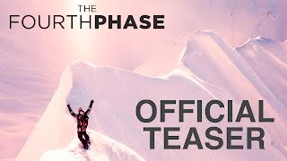 Download The Fourth Phase | TEASER (4k) | From the Makers of The Art of FLIGHT Video