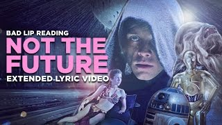Download ″NOT THE FUTURE″ - Extended Lyric Video Video
