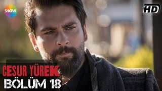 Download Cesur Yürek 18.Bölüm ᴴᴰ Video