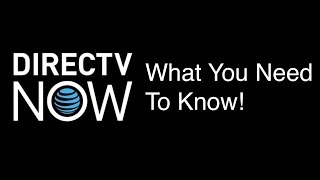 Download DirecTV Now: 10 Things You Need To Know Video