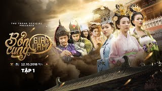 Download BỔN CUNG GIÁ LÂM TẬP 1 | Thu Trang, Trường Giang, Tiến Luật, Diệu Nhi, Sĩ Thanh, La Thành, Hoàng Phi Video