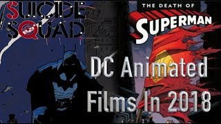 Download Upcoming DC Animated Films In 2018 Video