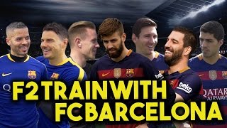 Download F2 TRAIN WITH FC BARCELONA - MESSI, SUAREZ, PIQUE, TURAN & TER STEGEN! Learn the Barça Way with Beko Video