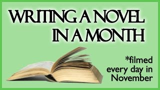 Download Writing a Novel in 30 Days (Filmed Every Day in Nov 2014) Video