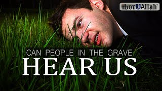 Download Can People In The Grave Hear Us Video