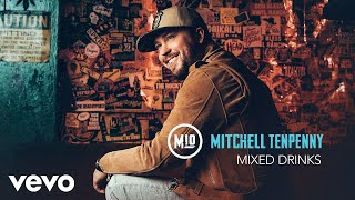 Download Mitchell Tenpenny - Mixed Drinks (Audio) Video