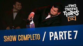 Download Los Tres Tristes Tigres SHOW COMPLETO - PARTE 7 Video