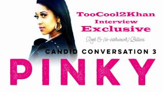 Download Pinky: Candid Conversation 3 Video