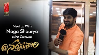Download Meetup With Naga Shaurya In His Caravan | At Naratanasala Telugu Movie 2018 | #AtNartanasala Video