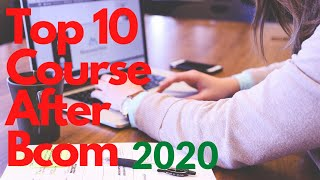 Download top 10 courses after bcom careers after bcom b ke baad kya kare what to do after bcom Video