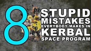 Download 8 STUPID MISTAKES everybody makes in Kerbal Space Program Video
