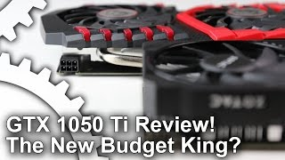 Download Nvidia GTX 1050 Ti Review: The New Budget King? Video