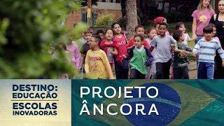 Download Projeto Âncora (Brasil) | Destino: Educação - Escolas Inovadoras Video