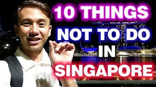 Download 10 Things Not To Do In Singapore Today | Why You Need To Know This? Video