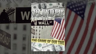 Download Plunder: The Crime of Our Time Video