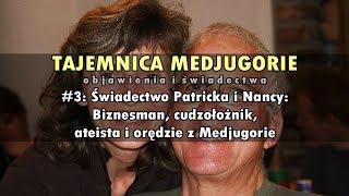 Download TAJEMNICA MEDJUGORIE #3:Świadectwo Patricka i Nancy: Biznesman, cudzołożnik, ateista i... Medjugorie Video