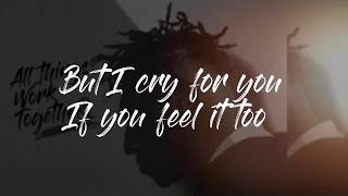 Download Lecrae - Cry For You (Lyrics - Sub) ft. Taylor Hill Video