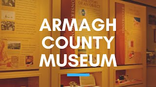 Download ARMAGH COUNTY MUSEUM - County Armagh, Northern Ireland - Orchard County's History Video