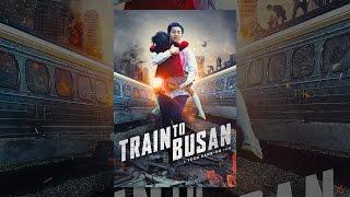 Download Train to Busan Video