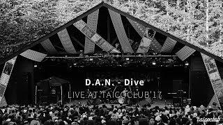 Download D.A.N. - Dive (Live@TAICOCLUB'17) - 360 VR Video