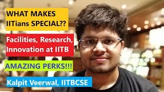 Download THE AMAZING PERKS OF IITB - Another Shocking Reality - Kalpit Veerwal IITBCSE Video