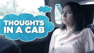 Download Thoughts In A Cab | MostlySane Video