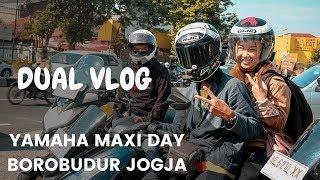 Download Dual Vlog Yamaha MAXI Day 2018 Borobudur Bareng Istri Video