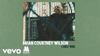 Download Brian Courtney Wilson - A Great Work (Audio) Video