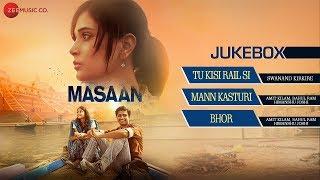 Download Masaan Audio Jukebox | Richa Chadha, Sanjay Mishra, Vicky Kaushal & Shweta Tripathi | Indian Ocean Video