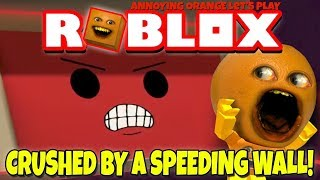 Download Roblox: CRUSHED BY A SPEEDING WALL! [Annoying Orange Plays] Video