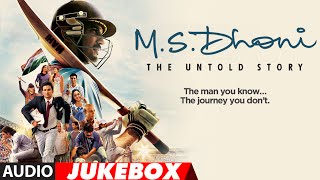 Download M. S. DHONI - THE UNTOLD STORY Full Songs (Audio) | Sushant Singh Rajput | Audio Jukebox |T- Series Video