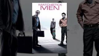 Download Matchstick Men Video