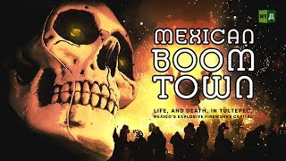Download Mexican Boom Town: Crazy festivals and deadly explosions in Tultepec, Mexico's fireworks capital Video