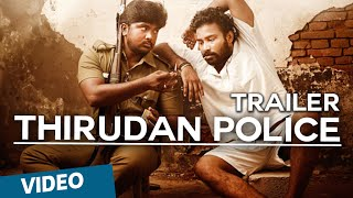 Download Thirudan Police Official Theatrical Trailer Video