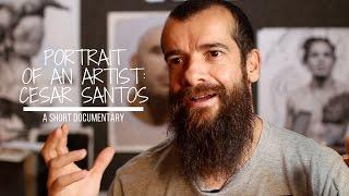 Download Portrait of an Artist: Cesar Santos | Documentary Video