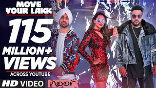 Download Move Your Lakk Video Song | Noor | Sonakshi Sinha & Diljit Dosanjh, Badshah | T-Series Video
