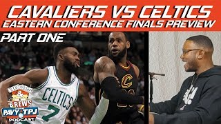 Download Cleveland Cavaliers vs Boston Celtics Eastern Conference Finals Preview | Hoops N Brews Video
