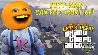 Download Annoying Orange - GTA V: BUTT-MAN CAN FLY!!! (Sort of) Video