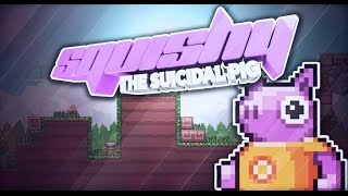 Download Squishy the Suicidal Pig Walkthrough 2 1 Video