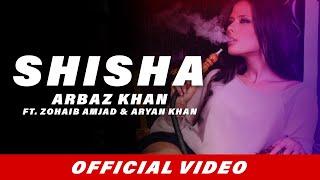 Download Shisha (Full Song) | Arbaz Khan | Zohaib Amjad | Aryan Khan | Latest Punjabi Songs 2017 Video
