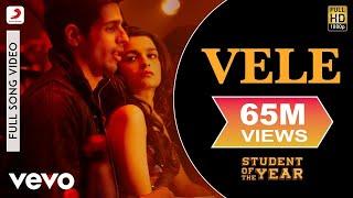 Download Vele - Student of The Year   Sidharth Malhotra   Varun Dhawan Video