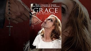 Download Grace: The Possession Video