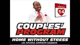 Download COUPLES MEETING 14TH FEB. 2018 WITH APOSTLE JOHNSN SULEMAN Video