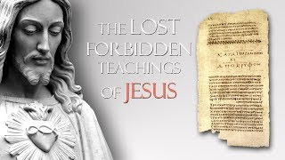 Download The Lost Forbidden Teachings of Jesus Video