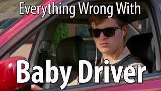 Download Everything Wrong With Baby Driver In 14 Minutes Or Less Video