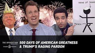Download 500 Days of American Greatness & Trump's Raging Pardon - The Opposition w/ Jordan Klepper Video