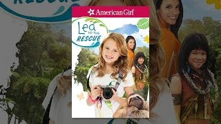 Download American Girl: Lea to the Rescue Video