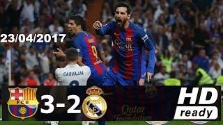 Download Real Madrid vs Barcelona 2-3 [23/4/2017] résumé Goles HD Video