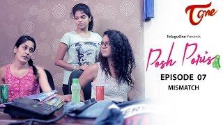 Download Posh Poris   Episode 7   Mismatch   Telugu Web Series   by Aparna Malladi   #WebSeries Video